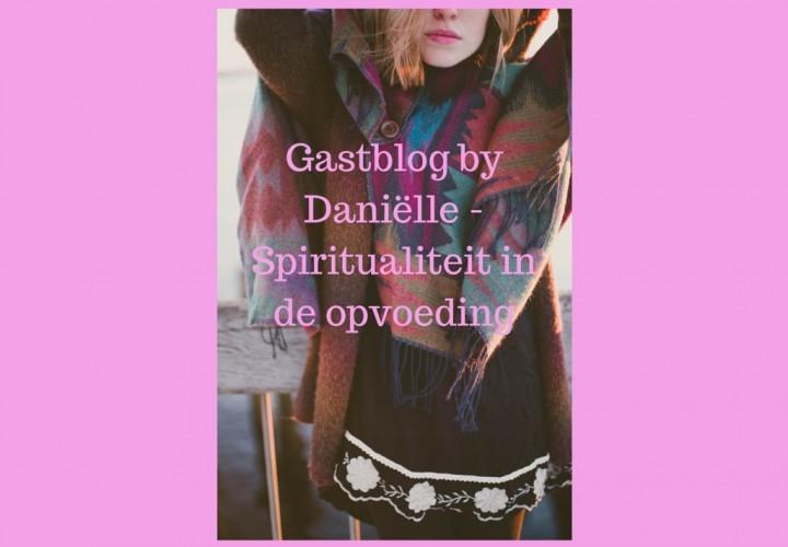 Daniëlles gastblog -Spiritualiteit bij kids