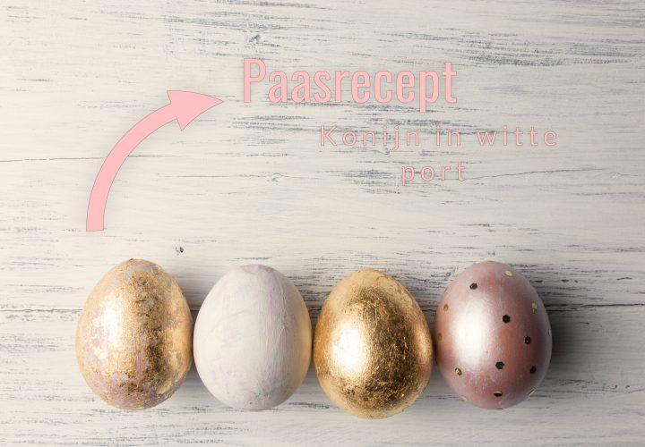 Paasrecept | Konijn in witte port – hou het konijn mals en sappig