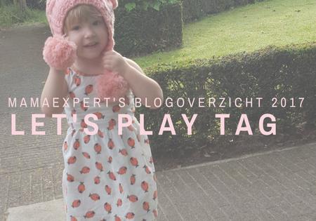 Let's play TAG! MamaExpert's blogoverzicht 2017 (één dag te laat)