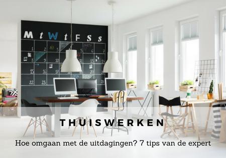 7 tips om de uitdagingen van thuiswerk aan te gaan