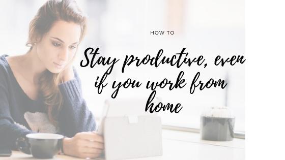 Productief blijven tijdens je werkdag als mumpreneur, hoe doe je dat?